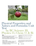Physical Properties and Names and Formulas Unit Test / Malleable / Ductile