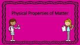Physical Properties of Matter