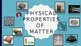 Physical Properties of Matter Engage Activity