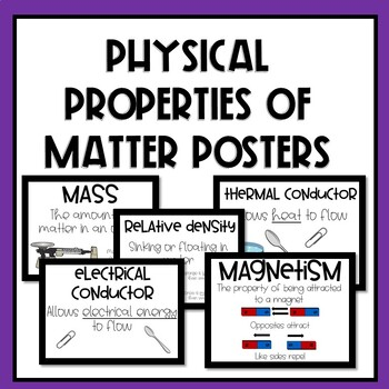 Physical Properties of Matter Posters