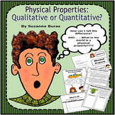 Physical Properties of Matter: Qualitative and Quantitative