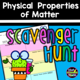 Physical Properties of Matter Scavenger Hunt   Distance Learning