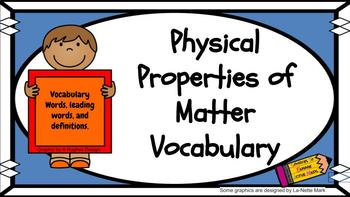 Physical Properties of Matter Vocabulary, Leading Words, and Definitions