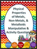 Physical  Properties  of Metals,  Non-Metals, & Metalloids Manipulative & Activi