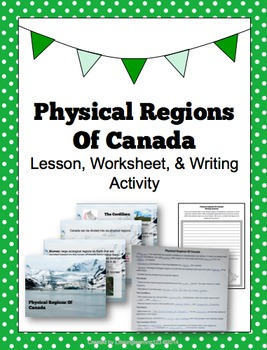 Physical Regions Of Canada: lesson, worksheet, and activity