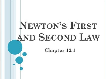 Physical Science: 12.1 Newton's First and Second Law