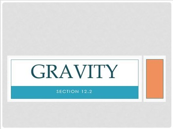 Physical Science: 12.2 Gravity