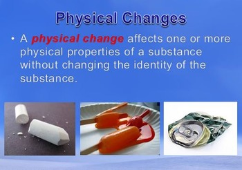 Physical Science: 2.3 Changes of Matter