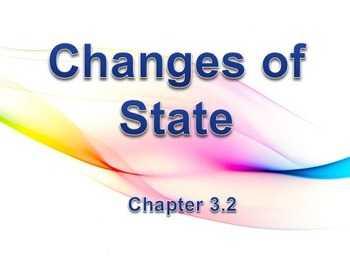 Physical Science: 3.2 Changes of State