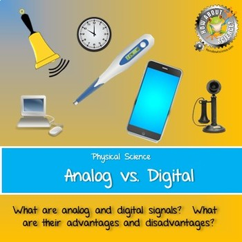 Physical Science:  Analog vs. Digital