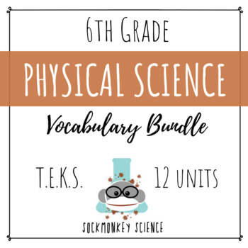 Physical Science VISUAL VOCABULARY BUNDLE - 6th Grade TEKS {Updated 2019}