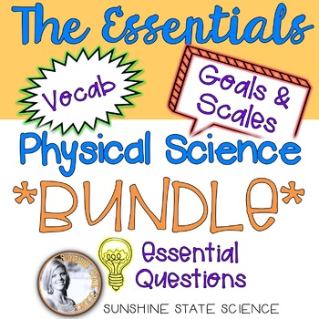 Goals & Scales, Essential Questions & Vocabulary PHYSICAL SCIENCE BUNDLE