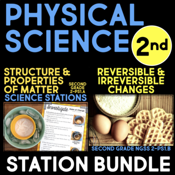 Physical Science BUNDLE - Second Grade Science Stations