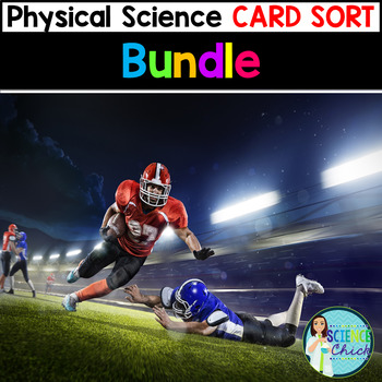 Physical Science Card Sorts - Growing Bundle