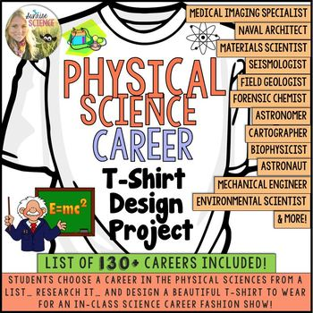 Physical Science Career Research and T Shirt Design Project