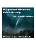 Physical Science Case Study
