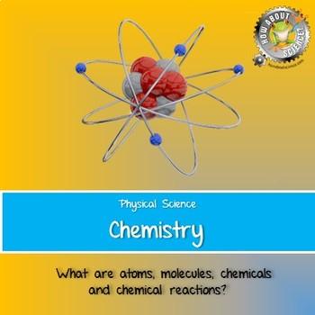Physical Science:  Chemistry