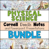 Physical Science Cornell Doodle Notes Growing Bundle