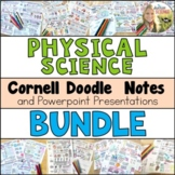 Physical Science Cornell Doodle Notes Bundle