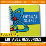 Physical Science Curriculum - Notes, PowerPoint & Chapter Tests ~EDITABLE Bundle