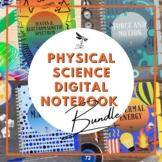 Physical Science DIGITAL NOTEBOOK BUNDLE - Google Classroom