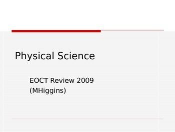 Physical Science EOCT Milestone Test Review Powerpoint