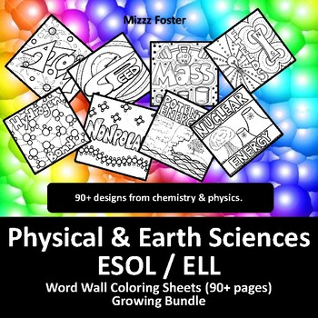 Physical Science ESOL / ELL 50+ Word Wall Coloring Sheets, Chemistry & Physics