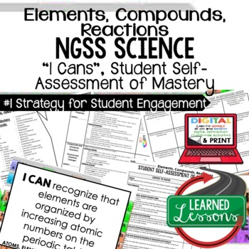 Physical Science Elements, Compounds, & Reactions I Cans Student Self Assessment