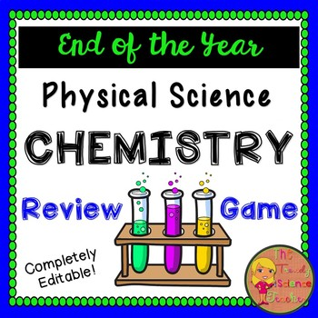 Physical Science End of Course Review Game (Chemistry)