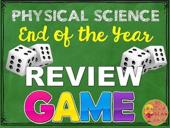 Physical Science End of the Year Review Game (Physics)