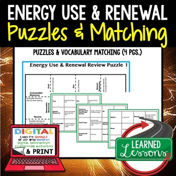 Physical Science Energy Use & Renewal Puzzles & Vocabulary Matching Google-Print