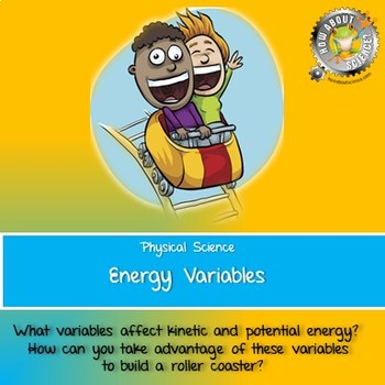 Physical Science:  Energy Variables