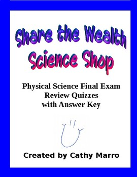 Physical Science Final Exam Review Quizzes with Key