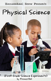 Physical Science (First Grade Science Experiments)