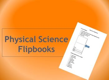 Physical Science Flipbooks
