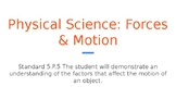 Physical Science: Forces & Motion
