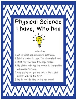 Physical Science I have Who Has Review Game
