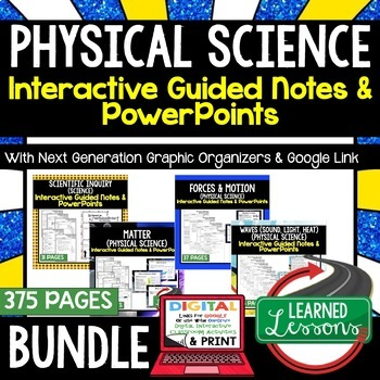 Physical Science Guided Notes and PowerPoints NGSSs, Google & Print