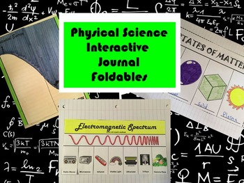 Physical Science Interactive Journal Foldables