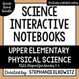 Upper Elementary Physical Science Interactive Notebook Bundle