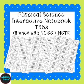 Physical Science Interactive Notebook Tabs **Aligned with