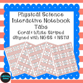 Physical Science Interactive Notebook Tabs Coral Striped *Aligned w/ NGSS & NSTA