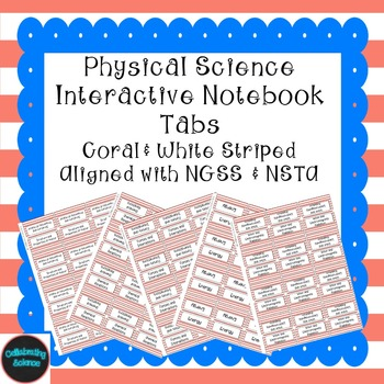 Physical Science Interactive Notebook Tabs Coral Striped *