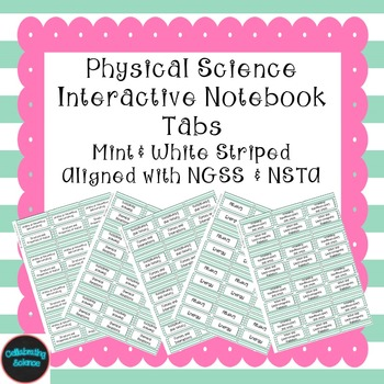 Physical Science Interactive Notebook Tabs Mint striped *A