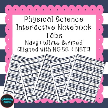 Physical Science Interactive Notebook Tabs Navy striped *A