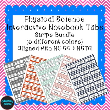 Physical Science Interactive Notebook Tabs Striped Bundle *Aligned w/NGSS & NSTA