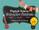 Physical Science ~ Light, Sound, Heat IN