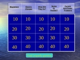 Physical Science Magnetism & Electricity Review Jeopardy