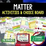 Matter Activities, Matter Choice Board, Digital Distance Learning & Print