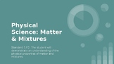 Physical Science: Matter & Mixtures